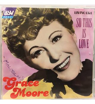 Moore, Grace - So This Is Love