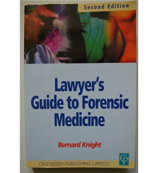 Lawyers Guide to Forensic Medicine