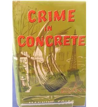 Crime in Concrete (1959 First Edition)