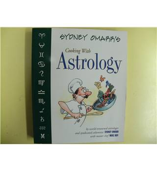 Sydney Omarr's cooking with astrology