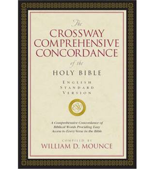 The Crossway comprehensive concordance of the Holy Bible
