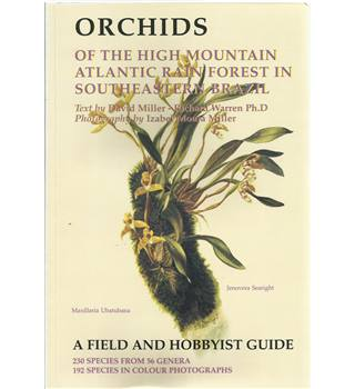 Orchids of the High Mountain Atlantic Rain Forest in Southeastern Brazil