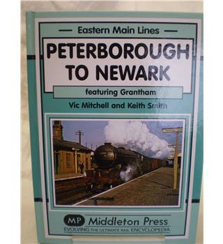 Peterborough to Newark, featuring Grantham