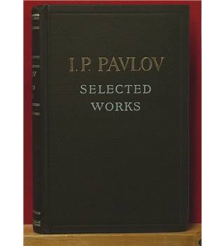 I. P. Pavlov : Selected Works