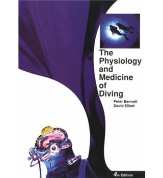 The Physiology and Medicine of Diving. Fourth Edition, 1993