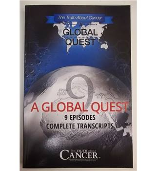 The Truth about Cancer, A global Quest