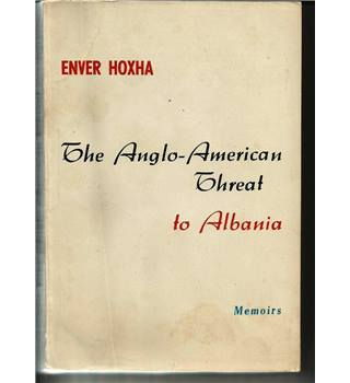 The Anglo-American Threat to Albania