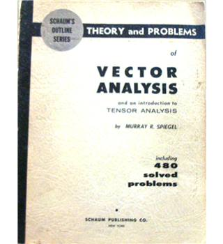Schaum's outline of Theory and Problems of Vector Analysis