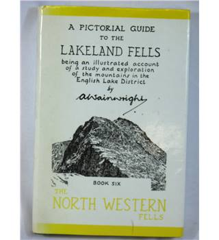 The Pictorial Guide To The LakeLand Fells, Book Six The North Western Fells.
