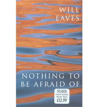 50% OFF SALE Nothing To Be Afraid Of Will Eaves Signed