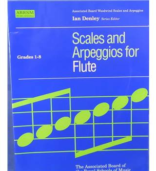 Scales and Arpeggios for Flute - Grades 1-8