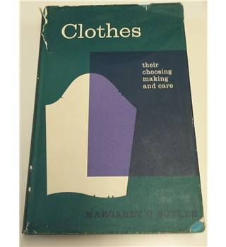 Clothes : Their Choosing , Making and Care , 1962