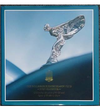 The Rolls-Royce enthusiasts' club - 2013 yearbook