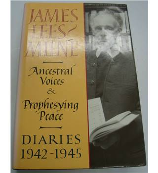 Ancestral Voices and Prophesying Peace: Diaries 1942-1945