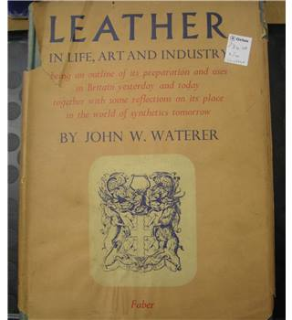 Leather in Life ,Art and Industry-John Waterer