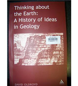 Thinking About the Earth: A History of Ideas in Geology