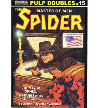 The Spider - Pulp Doubles #15: The Mayor of Hell and Fangs of the Dragon
