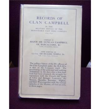 Records of the Clan Campbell in the Military Service of the Honourable East India Company 1600-1858