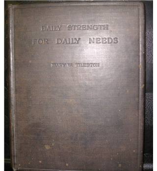 Daily Strength for Daily Needs- Mary W Tileston