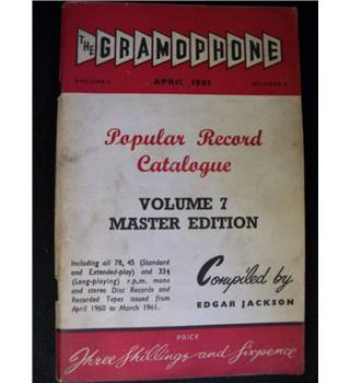 The Gramophone April 1961 Volume 7 Master Edition
