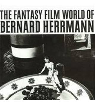 The Fantasy Film World of Bernard Herrmann | Bernard Herrmann