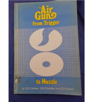The Air Gun from Trigger to Muzzle