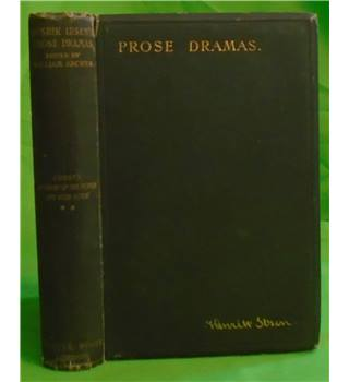 Henrik Ibsen's Prose Dramas: Ghosts; An Enemy of the People; The Wild Duck
