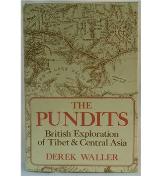 The Pundits: British Exploration of Tibet and Central Asia