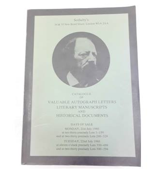 Catalogue of Valuable Autograph Letters, Literary Manuscripts and Historical Documents