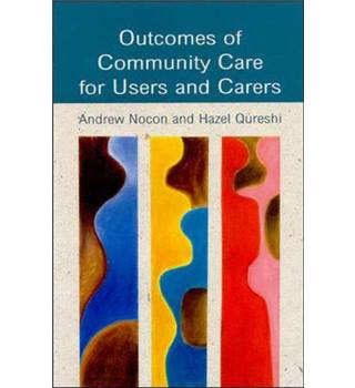 Outcomes of community care for users and carers