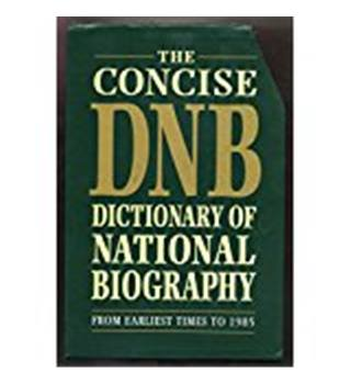 he Concise Dictionary Of National Biography - 3 volumes
