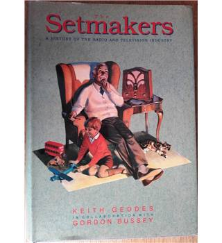 The setmakers A history of the radio and television industry 1991