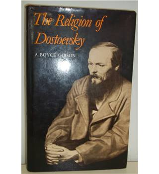 The Religion of Dostoevsky