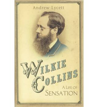 Wilkie Collins - A Life of Sensation - Andrew Lycett - Signed 1st Edition