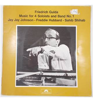 Friedrich Gulda - Music for 4 Soloists and Band No. 1 Friedrich Gulda - 583709