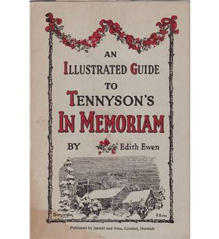 An Illustrated Guide To Tennyson's In Memoriam