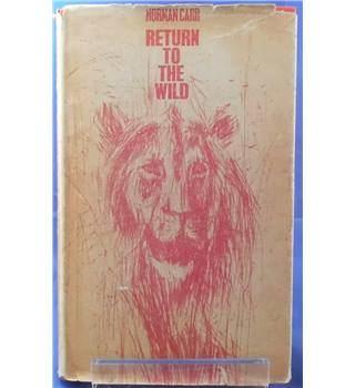 Return to the Wild: A Story of Two Lions