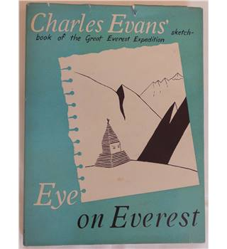Eye on Everest: Charles Evans' sketch-book of the great Everest Expedition