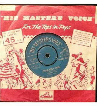 Please Don't Touch - Johnny Kidd - 45-POP 615