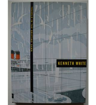 Travels in a Drifting Dawn - Kenneth White - Signed