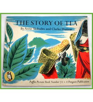 Puffin Picture Book. The Story of Tea