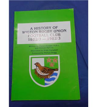 A History of Wigton Rugby Union Football Club