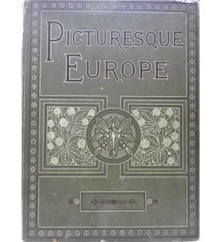 Picturesque Europe, with original illustrations by the most eminent artists