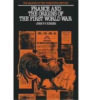 France and the Origins of the First World War