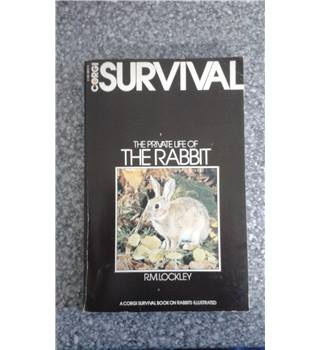 Survival: The Private Life of the Rabbit