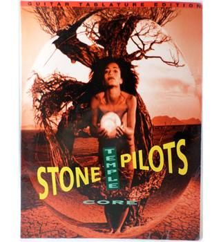 Stone Temple Pilots: Core. Guitar Tablature Edition.