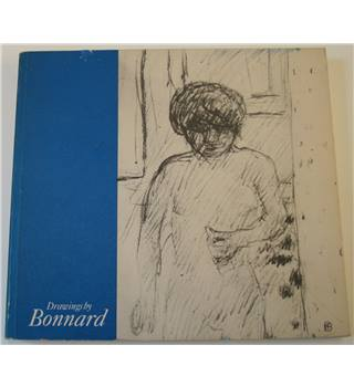 Drawings by Bonnard - Arts Council of Great Britain - 1984-5
