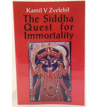 The Siddha Quest for Immortality