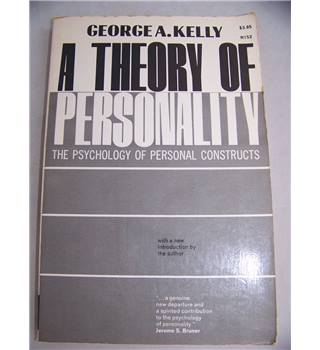 A Theory of Personality: The Psychology of Personal Constructs