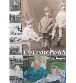 Life Lived To The Full (signed by the author)